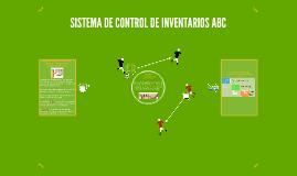 SISTEMA DE CONTROL DE INVENTARIOS ABC