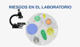 riesgos  en el laboratorio