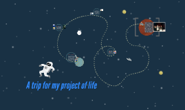 A trip for my project of life