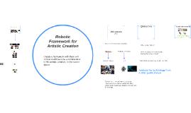 Robotic Framework for artistic creation