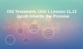Old Testament: Unit 1 Lesson 11