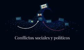 Conflictos sociales y políticos