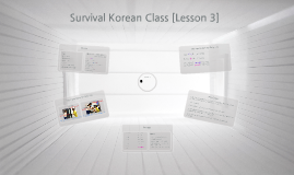 Survival Korean Class [Lesson 3]