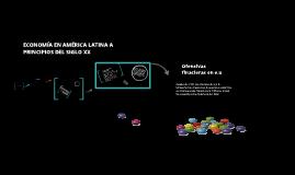 Economía en américa latina a principios del siglo 20