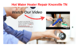 Hot Water Heater Repair Knoxville TN