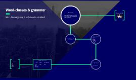 Word-classes & grammar