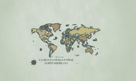 LA GRAN LLANURA CENTRAL NORTEAMERICANA