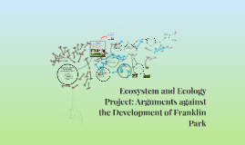 Ecosystem and Ecology Project