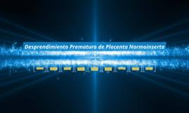 PDF DE PLACENTA DESPRENDIMIENTO NORMOINSERTA PREMATURO