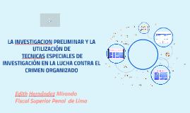 Copy of LA INVESTIGACION PRELIMINAR Y LA UTILIZACIÓN DE TECNICAS ESP