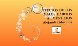 Copy of EFECTOS  DE  LOS  MALOS  HABITOS  ALIMENTICIOS