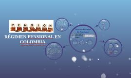 RÉGIMEN PENSIONAL EN COLOMBIA