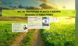 Copy of NIC 16: PROPIEDAD PLANTA Y EQUIPO