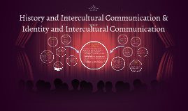 Copy of History and Intercultural Communication