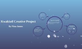 Kwakiutl Creative Project