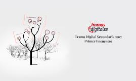 Trama Digital Secundaria 2017