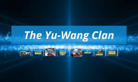 The Yu-Wang Clan