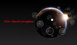TED TALK MORAL CORRUPTION