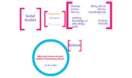 Why Teach Science & Social Studies in Elementary Schools?