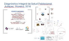 Copy of Diagnóstico Integral de Salud Poblacional. Jiutepec, Morelos