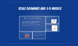 Scale Drawings and 3-d Models