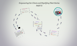 Empowering Our Clients and Dignifying Their Stories