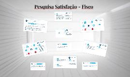 Pesquisa Satisfação - Fisco - S