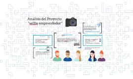 """Análisis del Proyecto """"selfie emprendedor"""""""