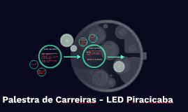 Palestra de Carreiras - LED Piracicaba
