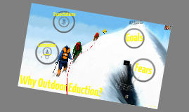 Why Outdoor Education?