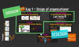 Kap 4 - Design af organisationer