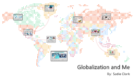 Globalization and Me