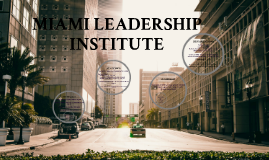 MIAMI LEADERSHIP INSTITUTE
