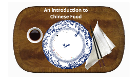 An Introduction to Chinese Food
