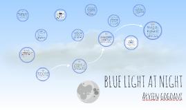BLUE LIGHT AT NIGHT