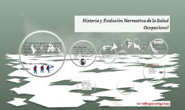 Copy of Historia y Evolución normativa de la salud ocupacional