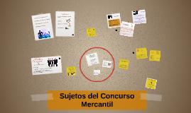 Sujetos del Concurso Mercantil