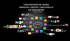 ''CARACTERIZACIÓN DEL PROCESO PRODUCTIVO,