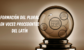 Formación del plural en voces procedentes del latín