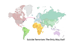 Suicide Terrorism: The Only Way Out?