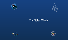 The Killer Whale