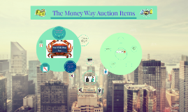 The Money Way Auctions