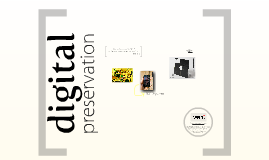 Digital Preservation