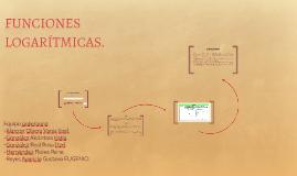 FUNCIONES LOGARÍTMICAS.