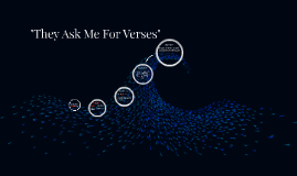 """""""They Ask Me For Verses"""""""