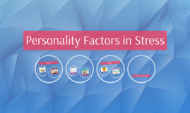 Personality Factors in Stress