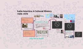 Lecture 12 Latin America: A Cultural History