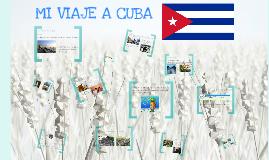 Mi viaje a Cuba