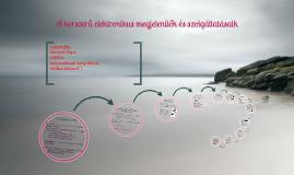 Copy of A korszerű elektronikus megjelenítők és szolgáltatásaik