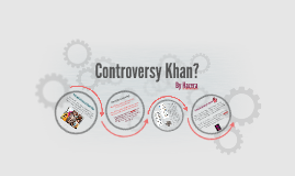 Controversy Khan?